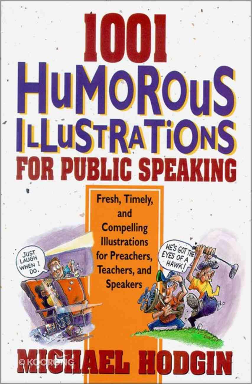 1001 Humorous Illustrations For Public Speaking Paperback