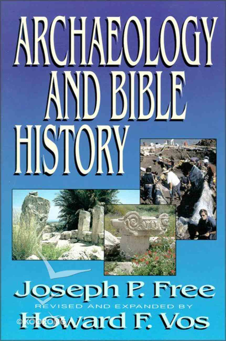 Archaeology and Bible History Paperback