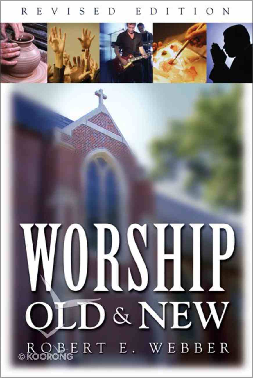 Worship Old and New Hardback