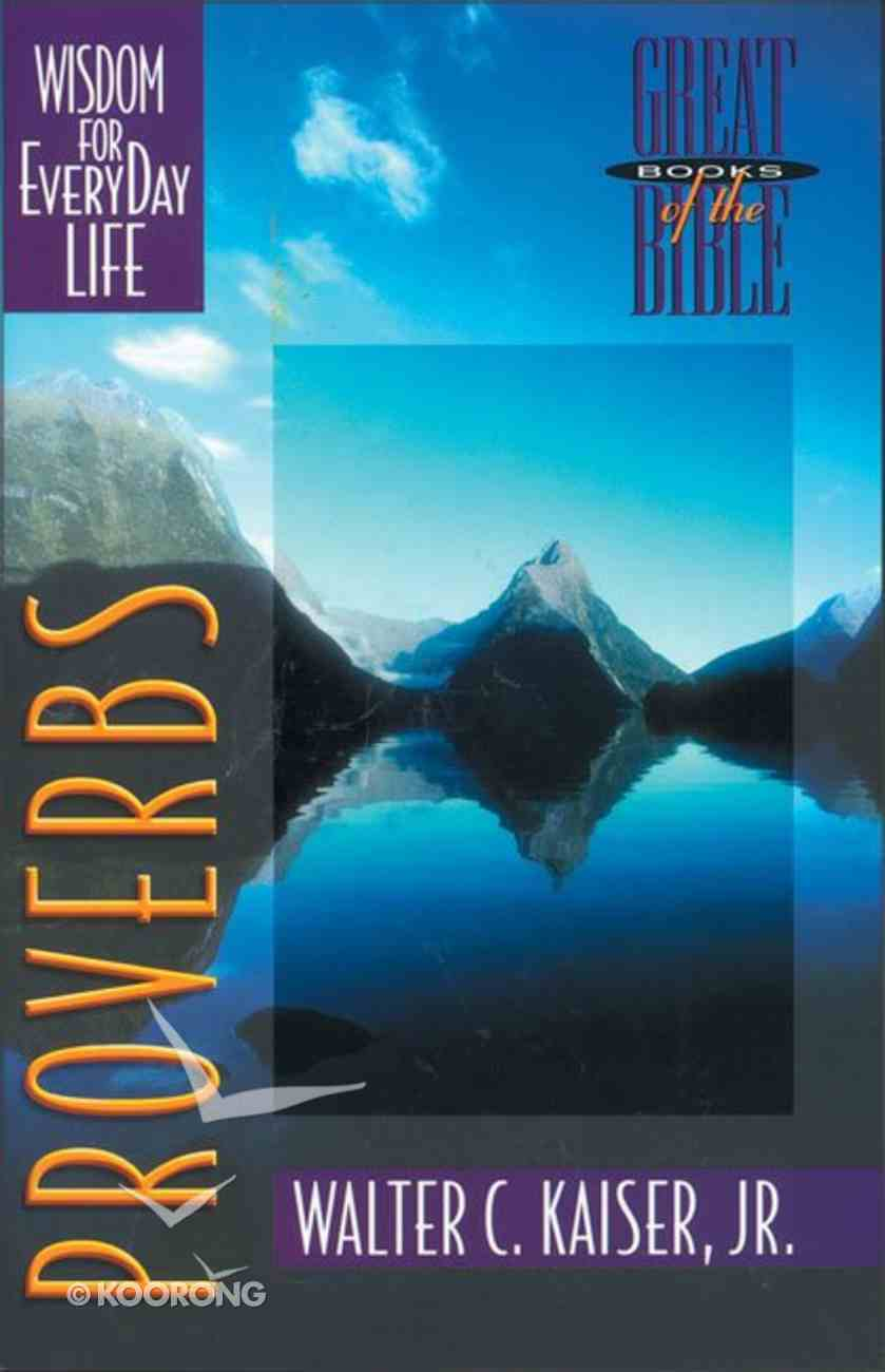 Proverbs (Great Books Of The Bible Series) Paperback