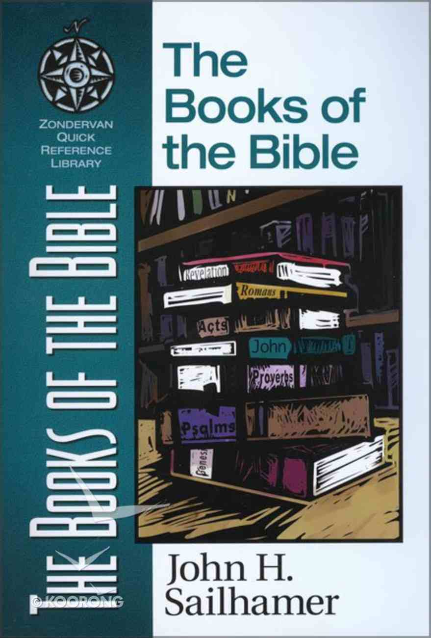 The Books of the Bible (Zondervan Quick Reference Library Series) Paperback