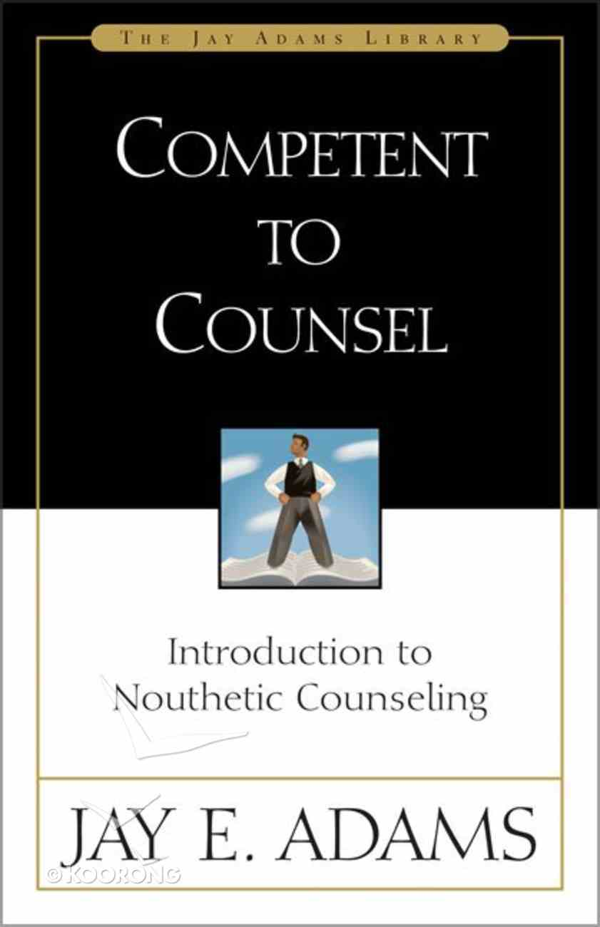 Competent to Counsel Hardback