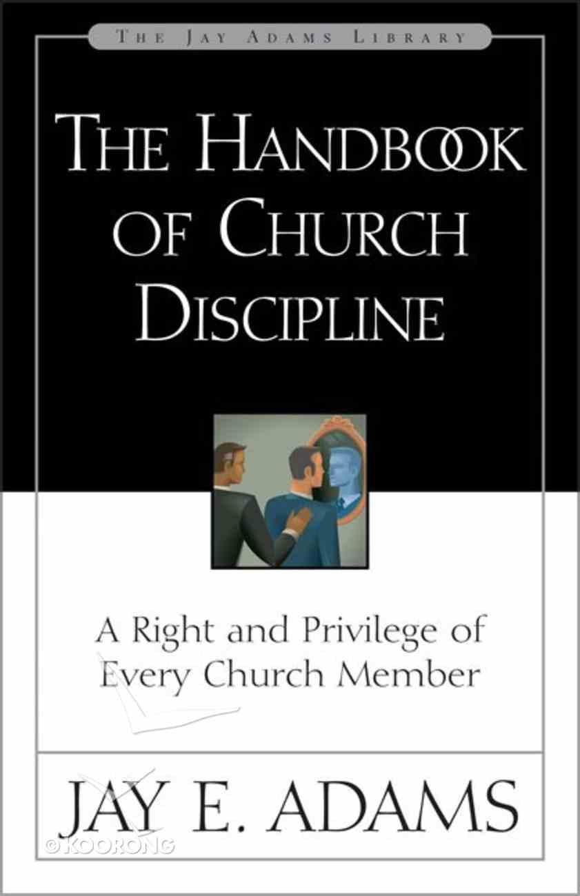 Handbook of Church Discipline Paperback