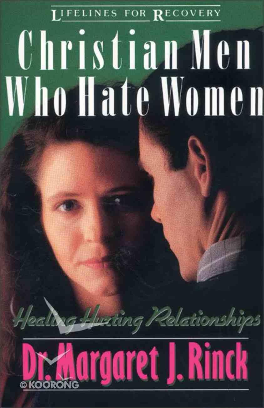 Christian Men Who Hate Women Paperback