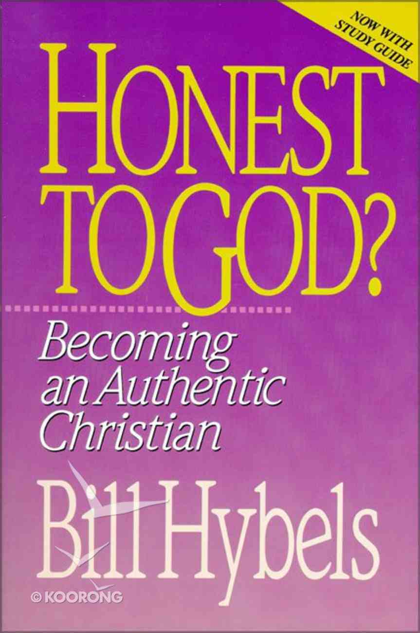 Honest to God: Becoming An Authentic Christian - Now With Discussion Guide Paperback