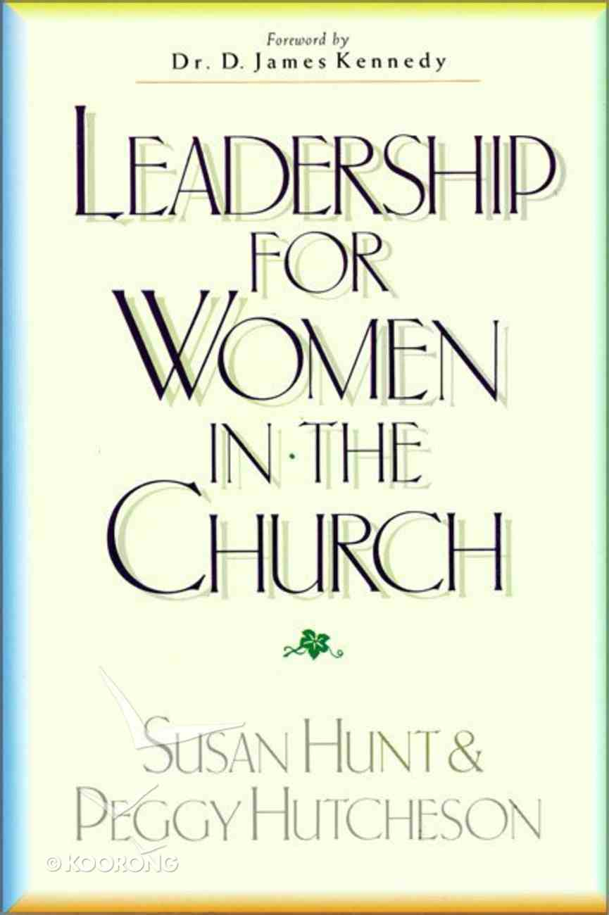 Leadership For Women in the Church Paperback