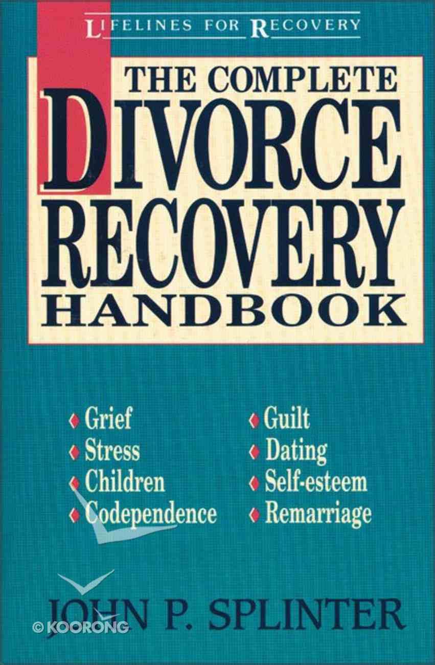 Complete Divorce Recovery Handbook Paperback