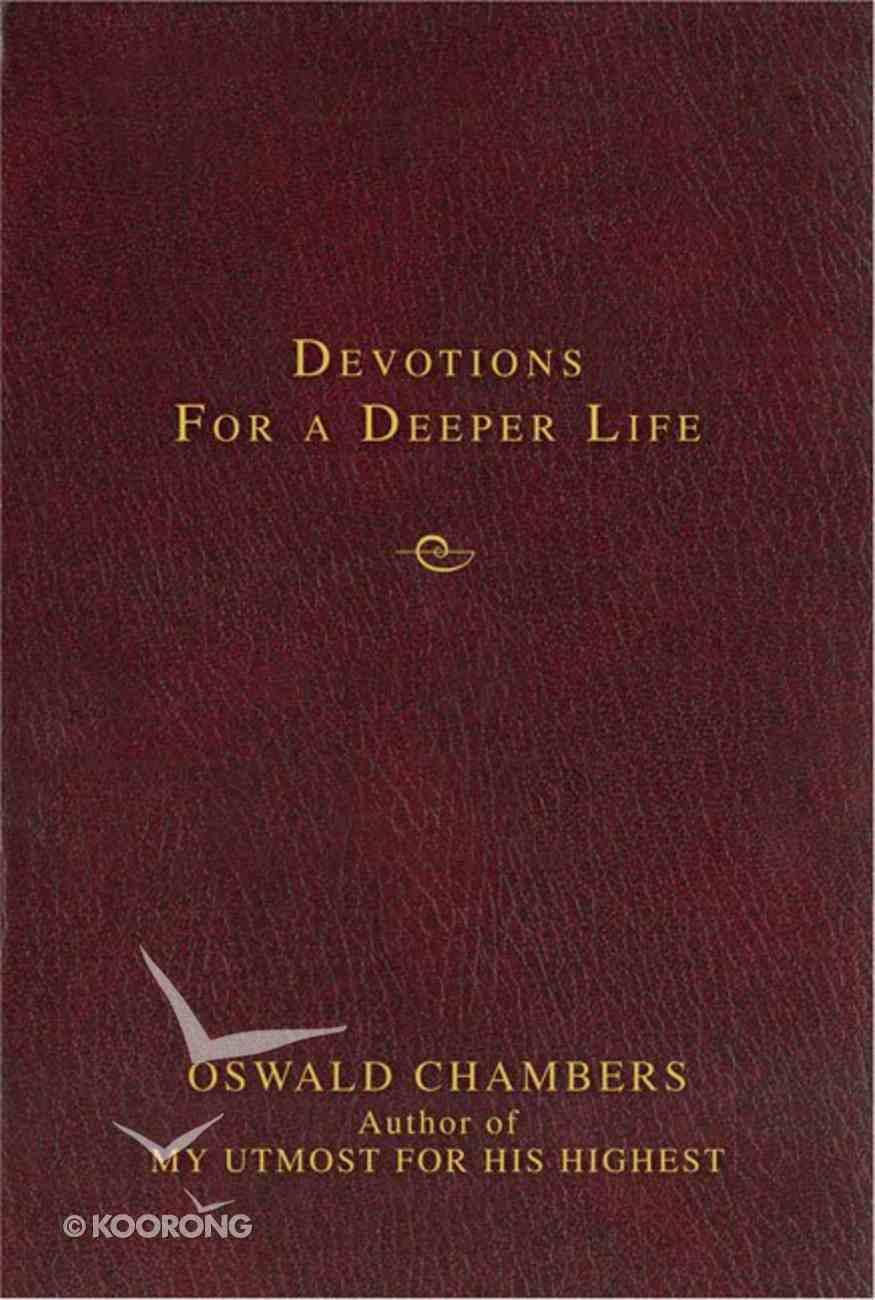 Devotions For a Deeper Life (Zondervan Contemporary Classics Series) Hardback