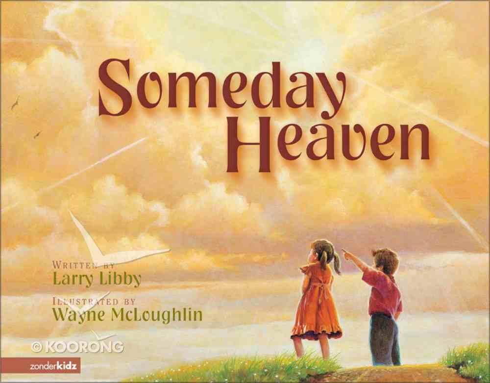 Someday Heaven Hardback