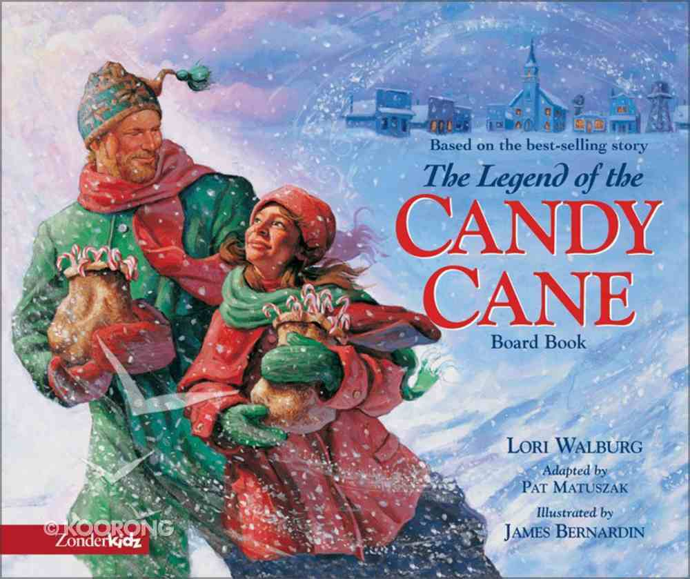 The Legend of the Candy Cane Board Book