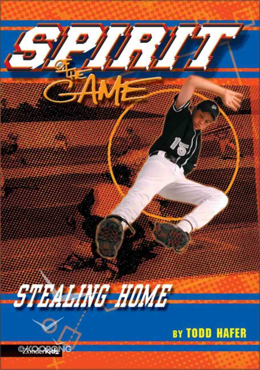 Stealing Home (Spirit Of The Game Series) Paperback