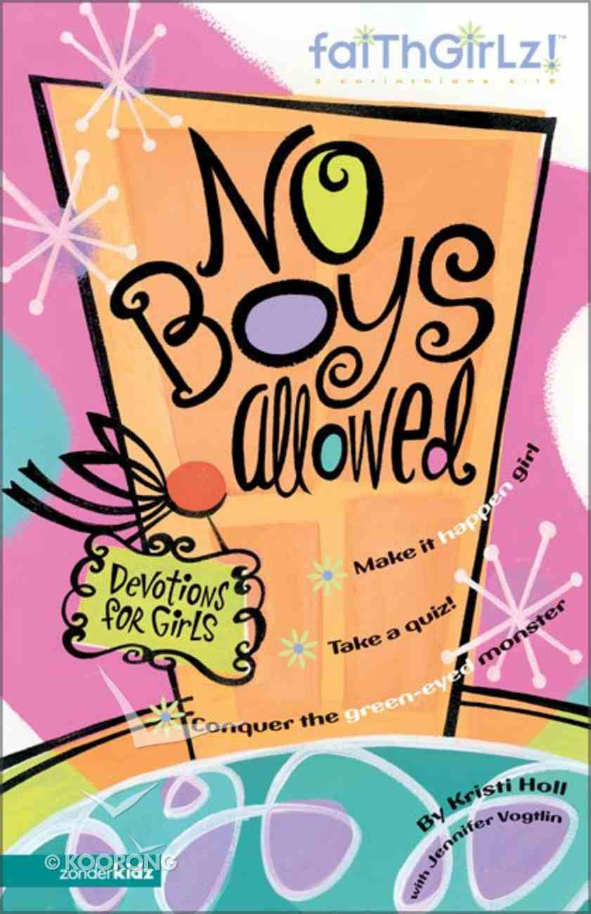 No Boys Allowed (Faithgirlz! Series) Paperback