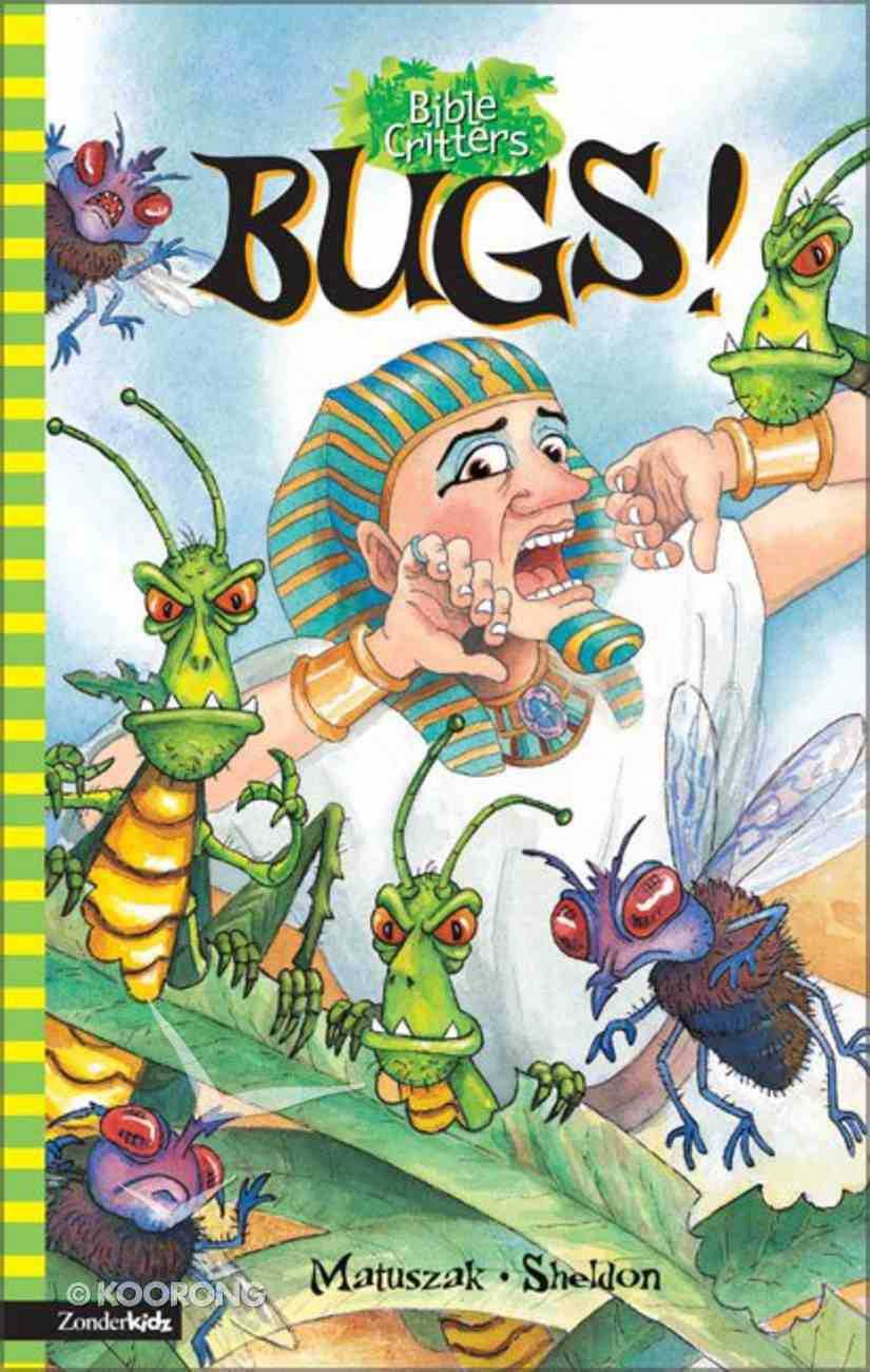 Bugs! (Bible Critters Series) Paperback
