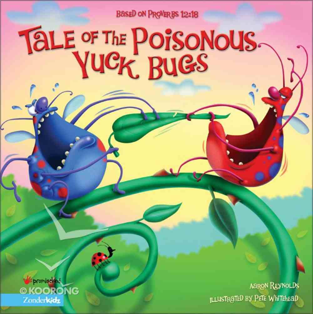 Tale of the Poisonous Yuck Bug Hardback