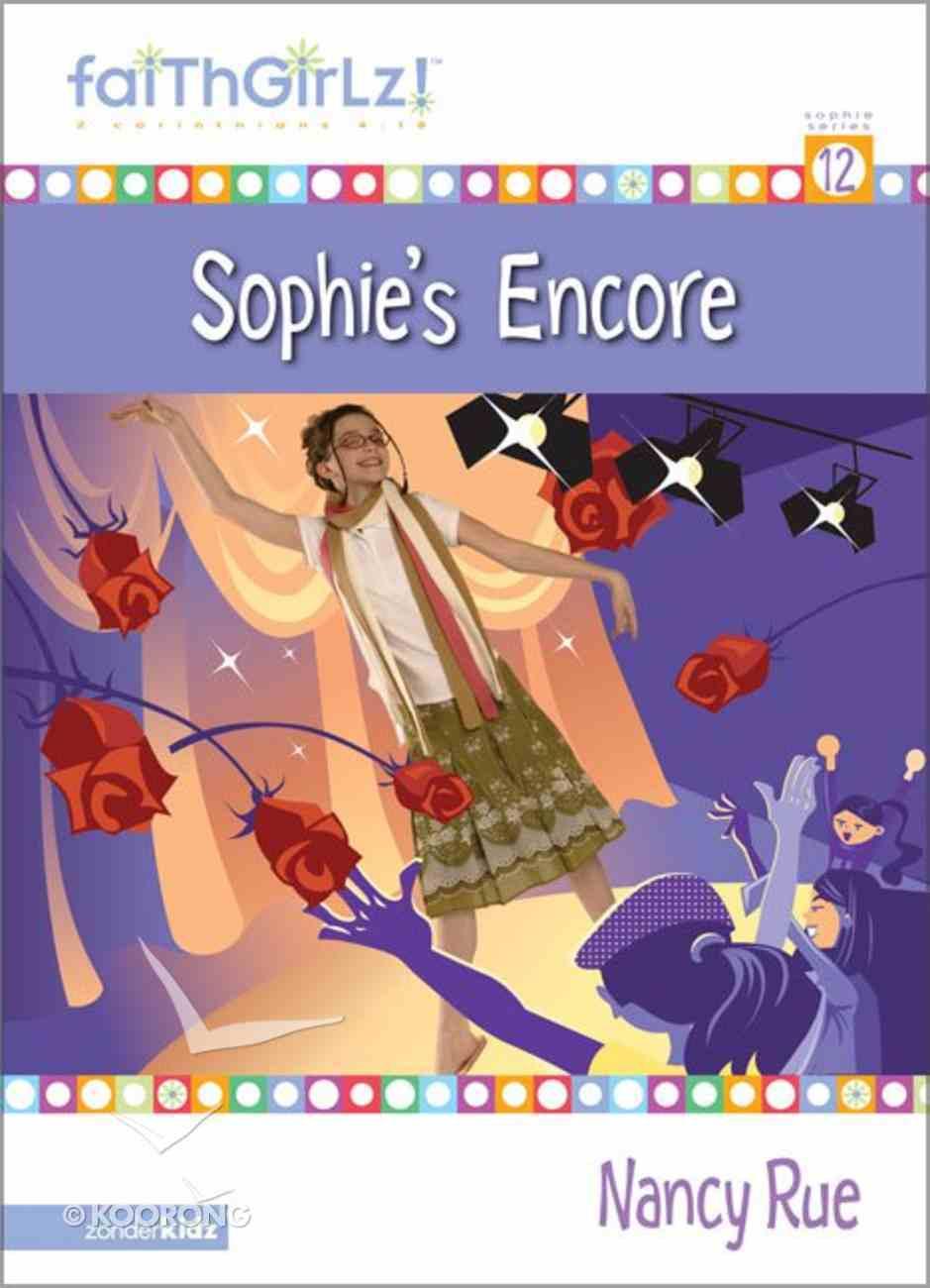 Sophie's Encore (#12 in Faithgirlz! Sophie Series) Paperback