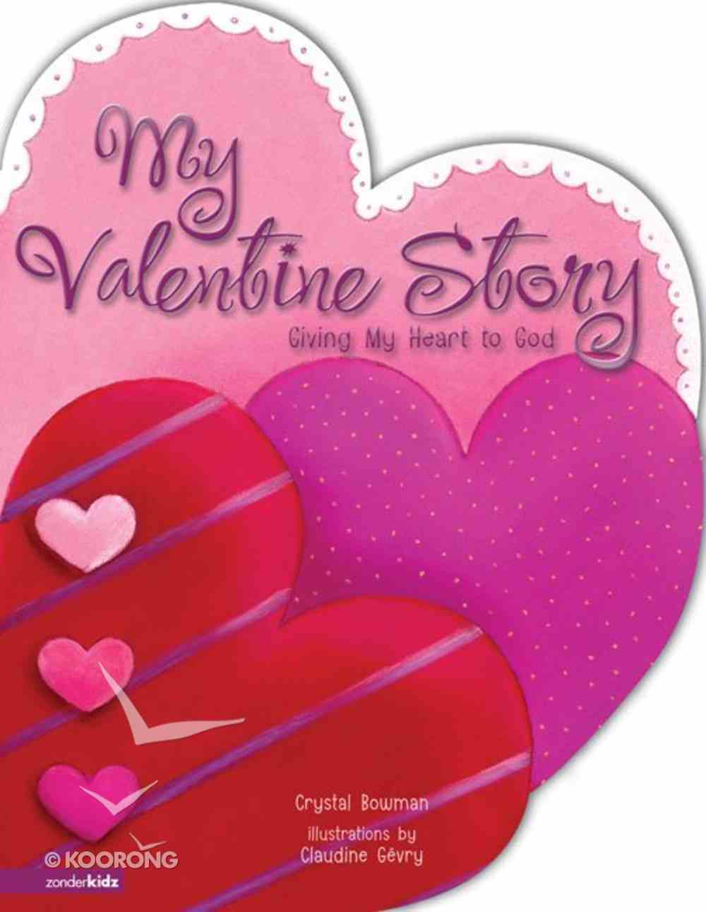 My Valentine Story Board Book