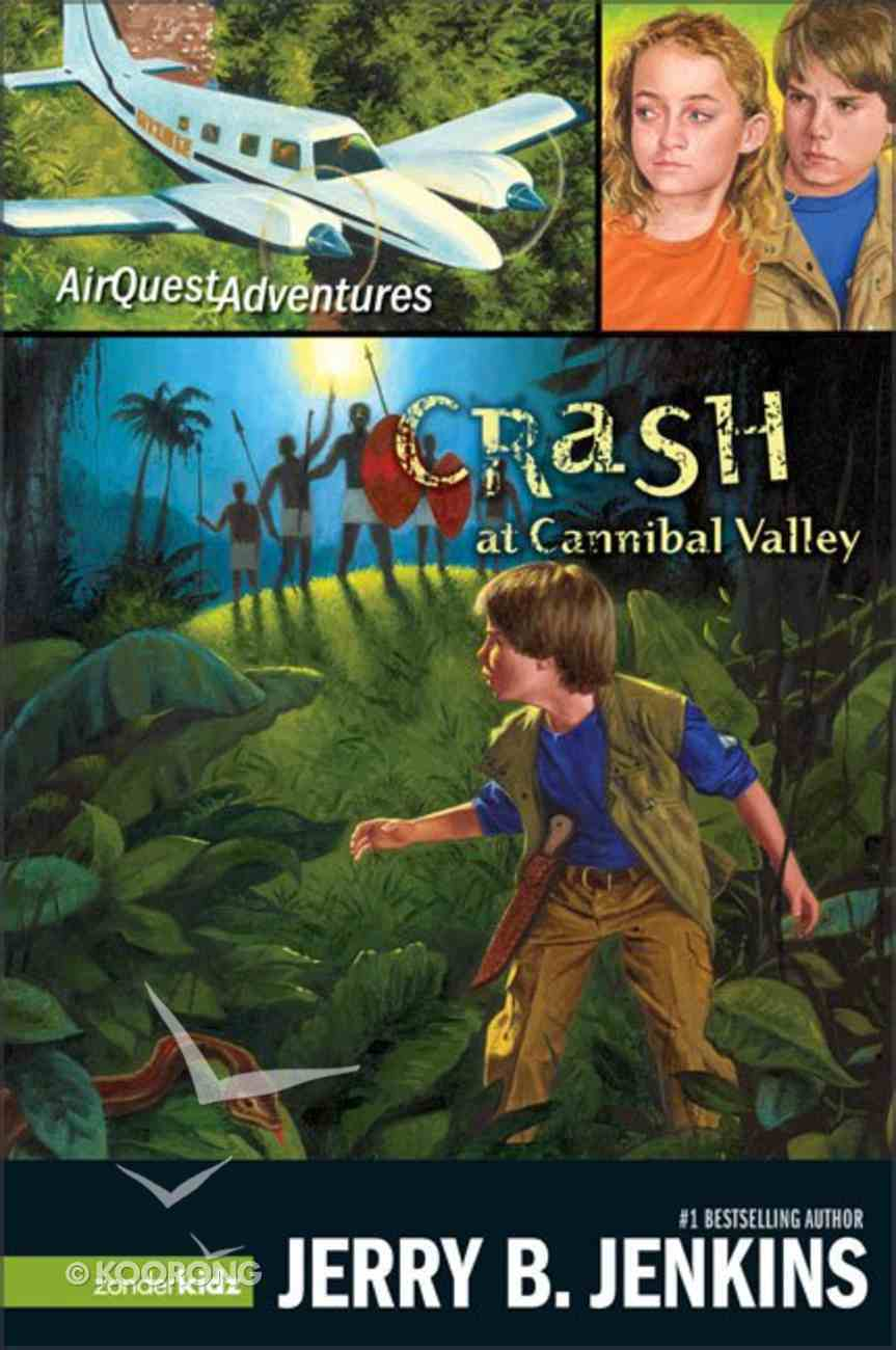 Crash At Cannibal Valley (#01 in Airquest Series) Paperback