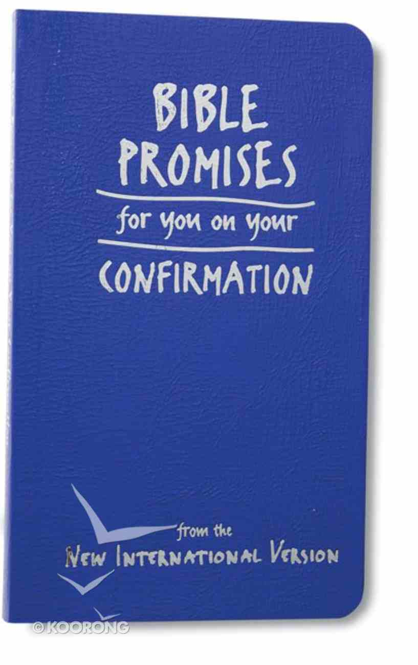 Bible Promises For You on Your Confirmation Imitation Leather