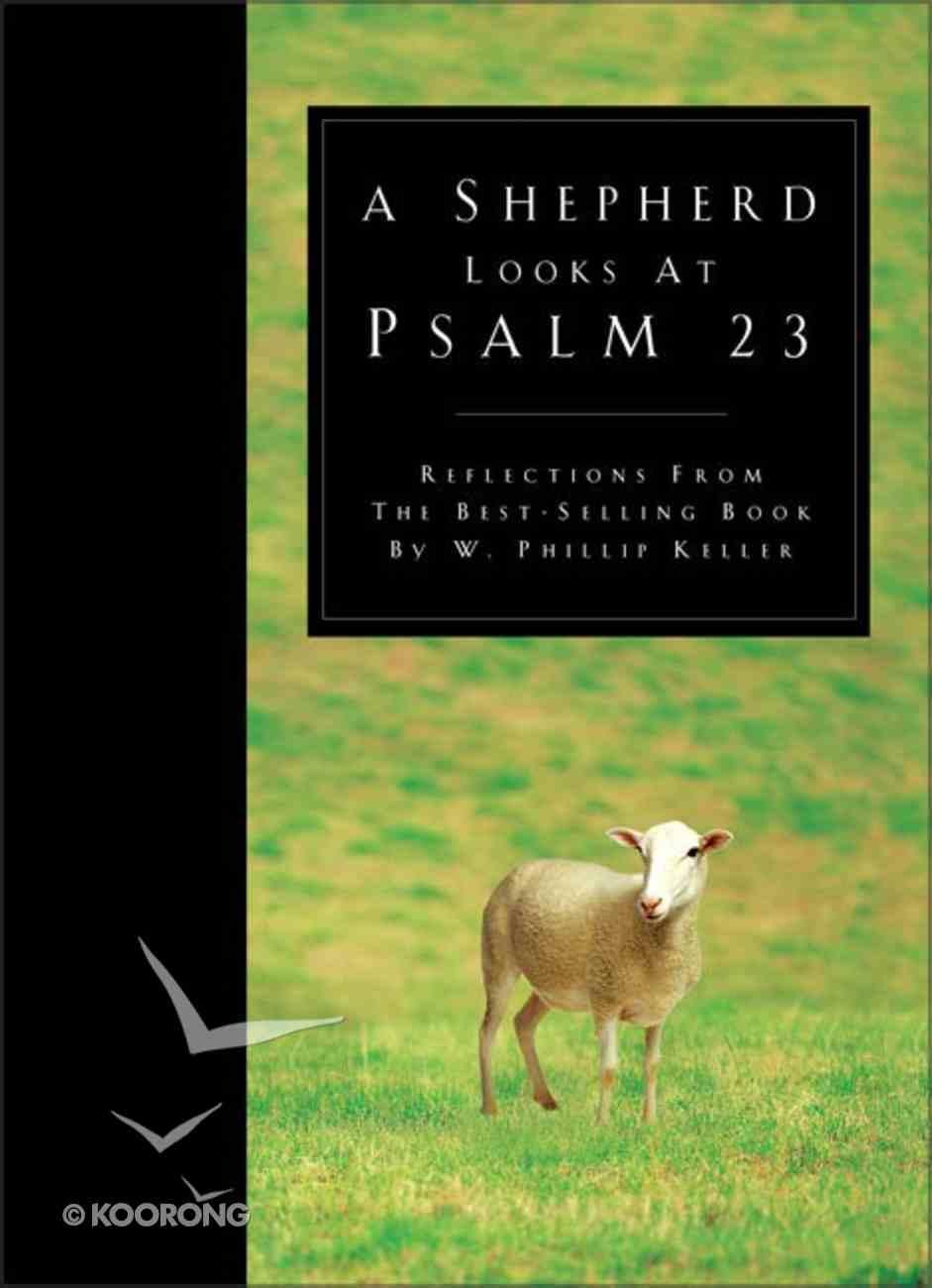Shepherd Looks At Psalm 23 Hardback