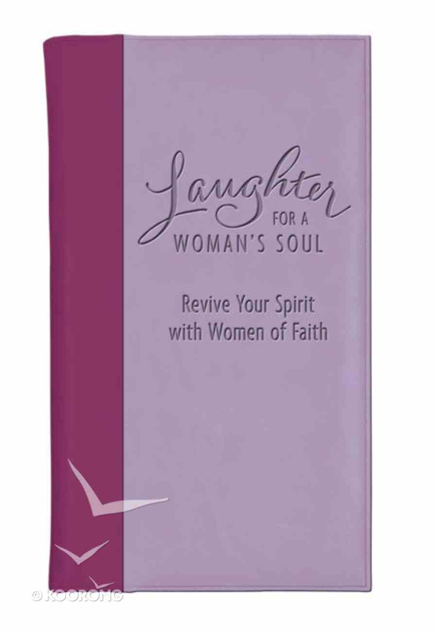 Laughter For a Woman's Soul (Deluxe) Imitation Leather