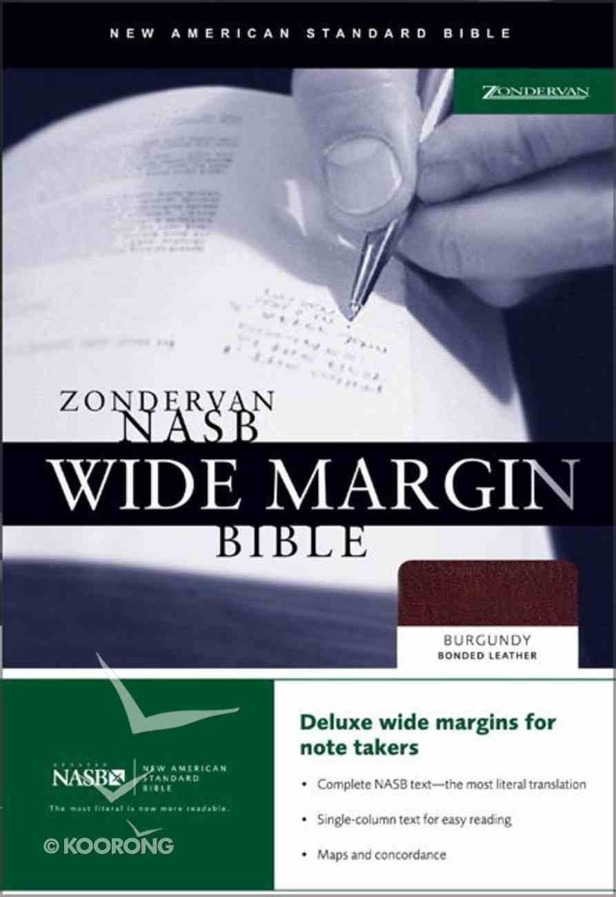 NASB Wide Margin Bible Burgundy Bonded Leather