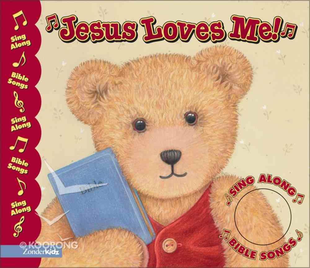 Jesus Loves Me (Sing Along Bible Songs Series) Board Book