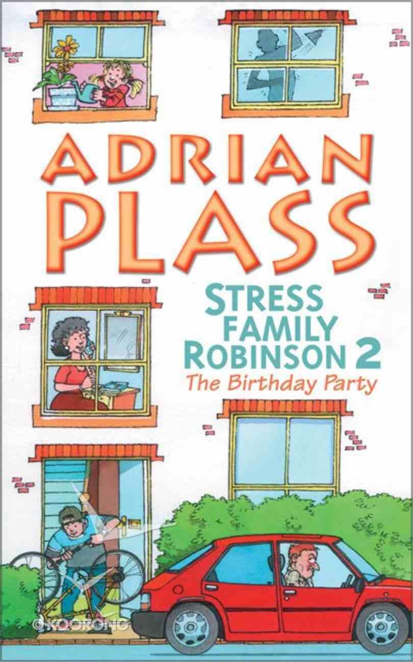 Stress Family Robinson 2 Paperback
