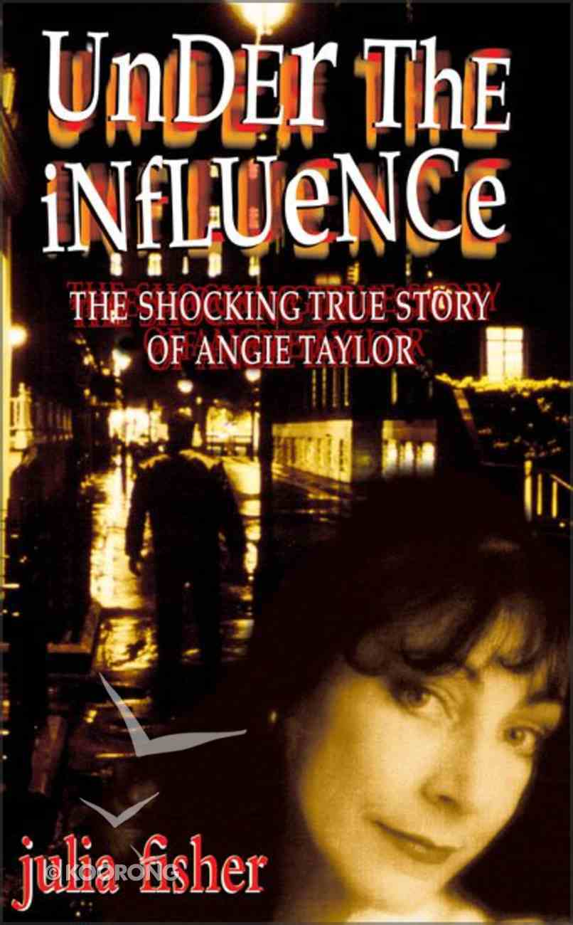 Under the Influence Paperback