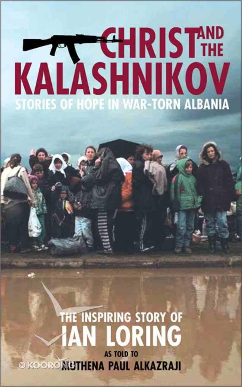 Christ and the Kalashnikov Paperback