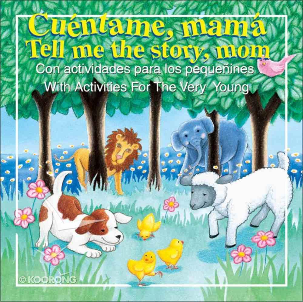 Cuentame, Mama! (Tell Me The Story, Mom) Hardback