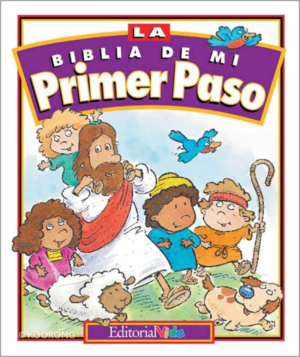 La Biblia De Mi Primer Paso (The First Step Bible) Hardback