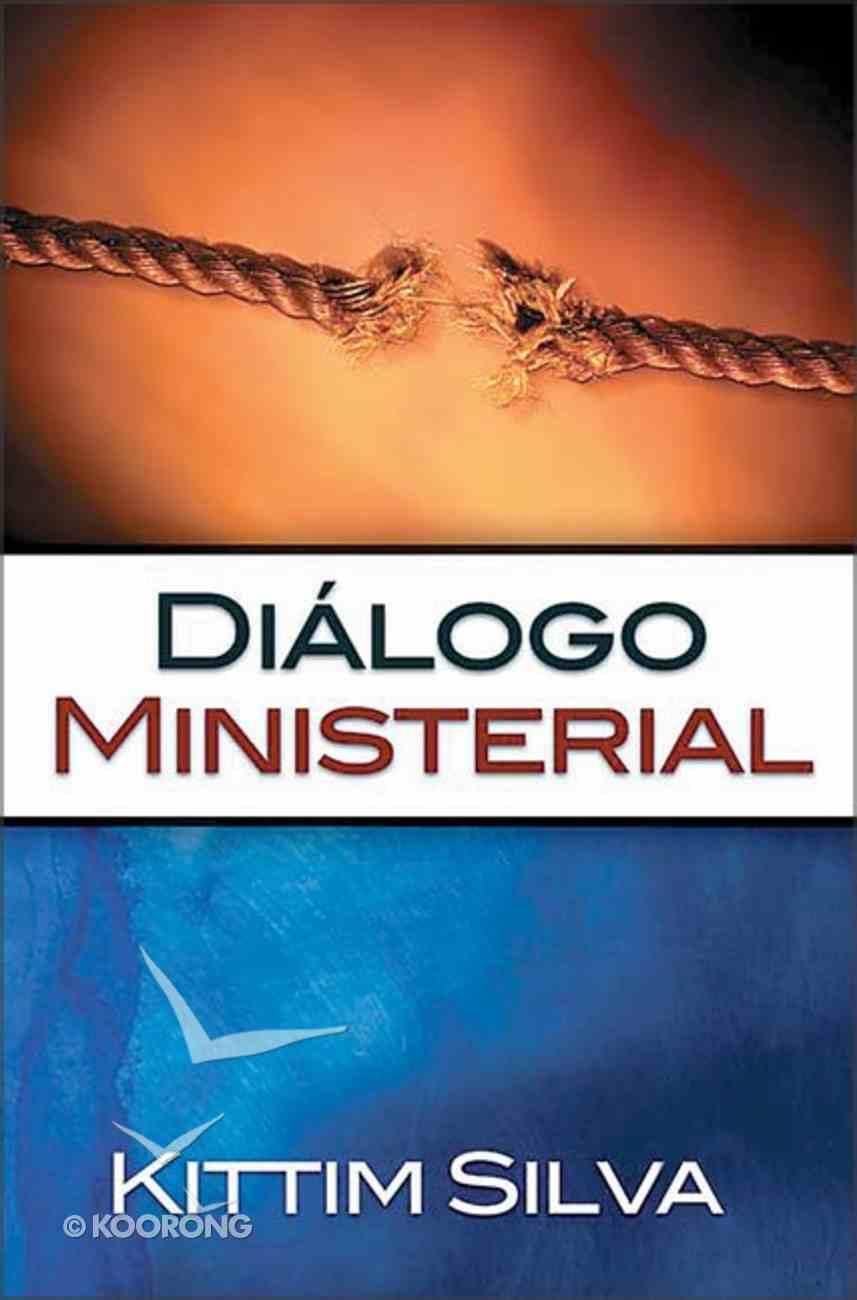 Dialogo Ministerial (Minister Dialogue) Paperback