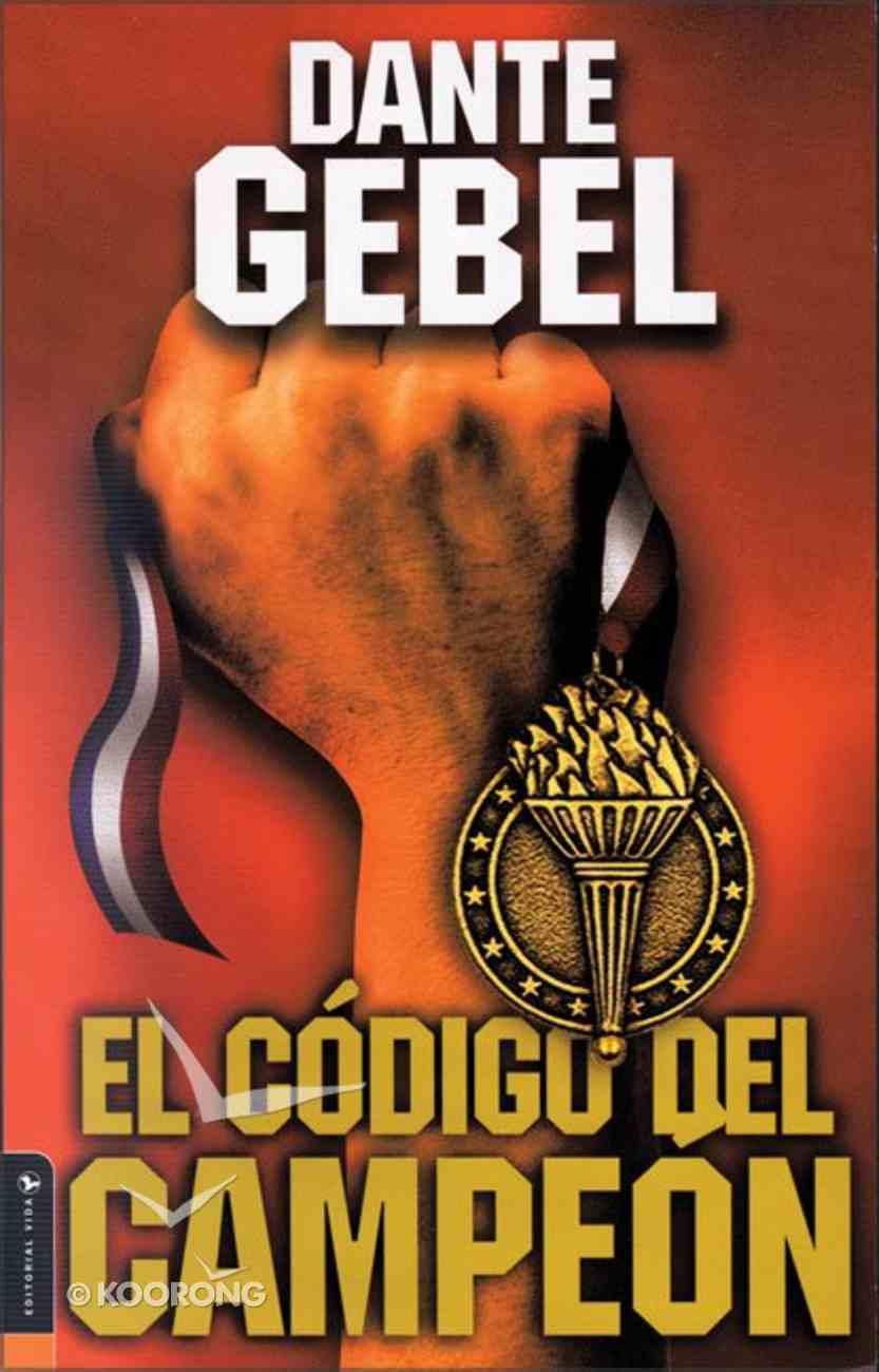 El Codigo Del Campeon (Champion Code, The) Paperback