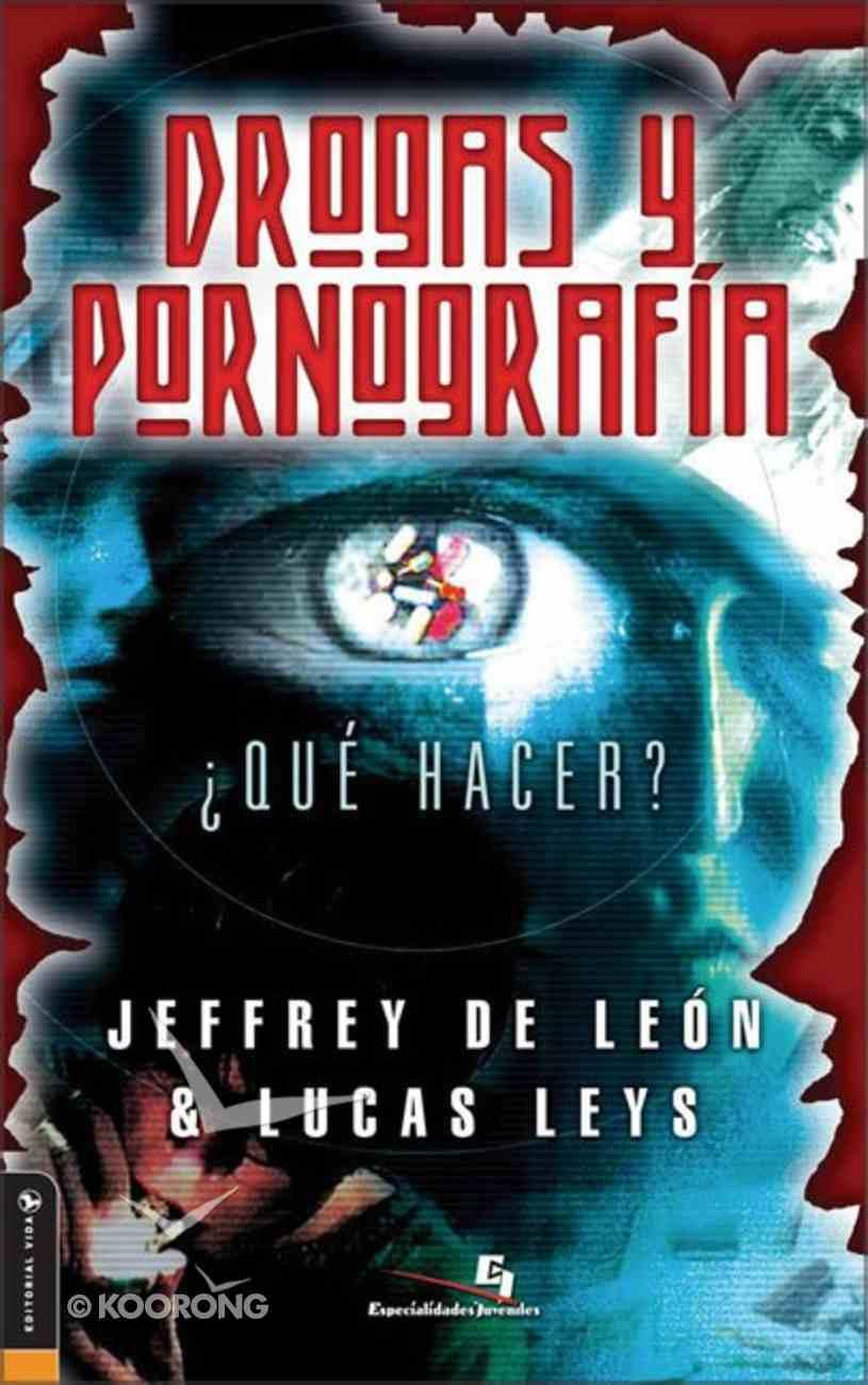 Drogas Y Pornografias (Drugs And Pornography) Paperback