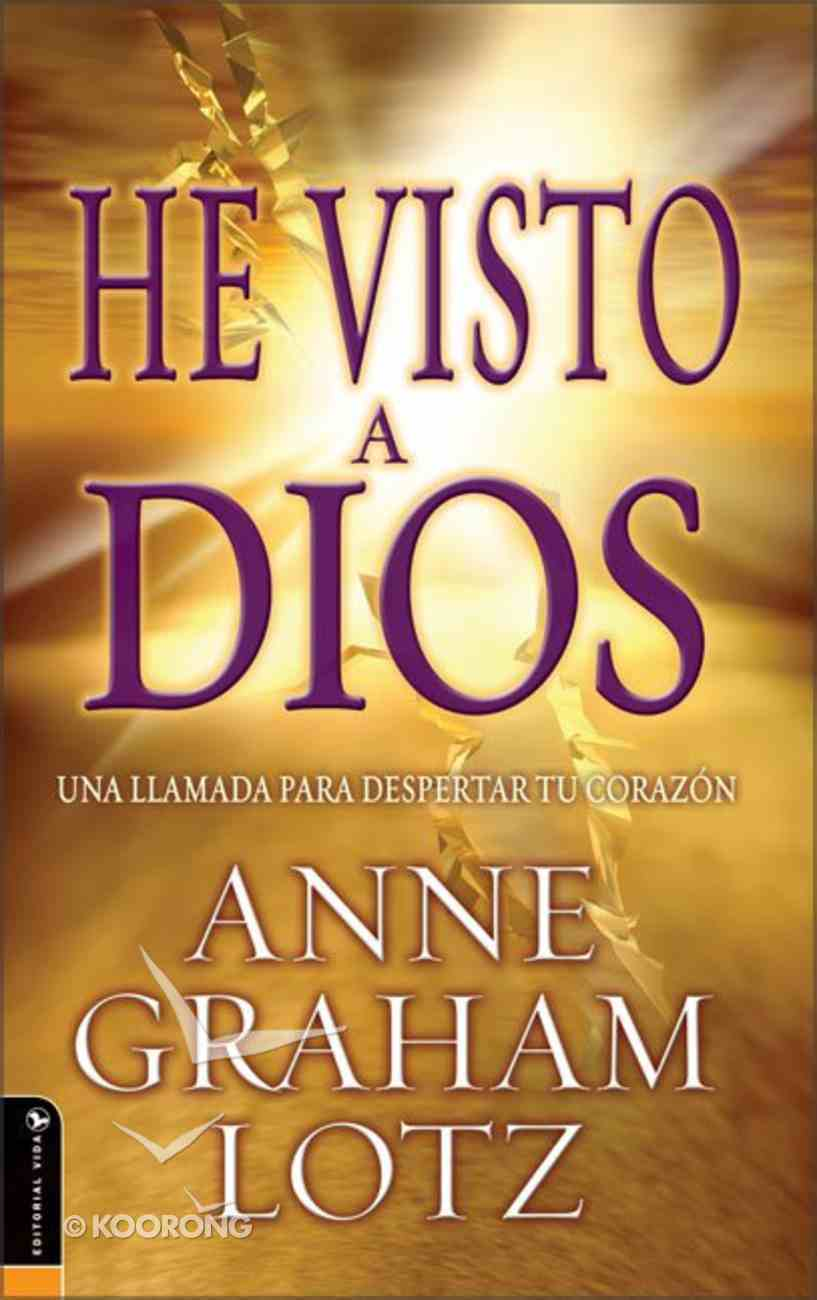 He Visto a Dios (I Saw The Lord) Paperback