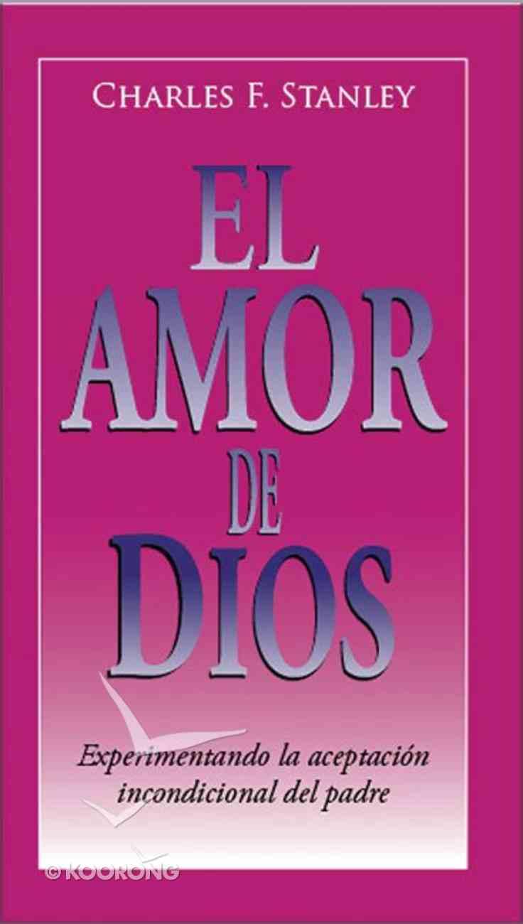 El Amor De Dios (Love Of God, The) Paperback