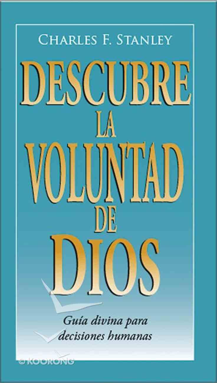 Descubre La Voluntad De Dios (Discovering God's Will) Paperback