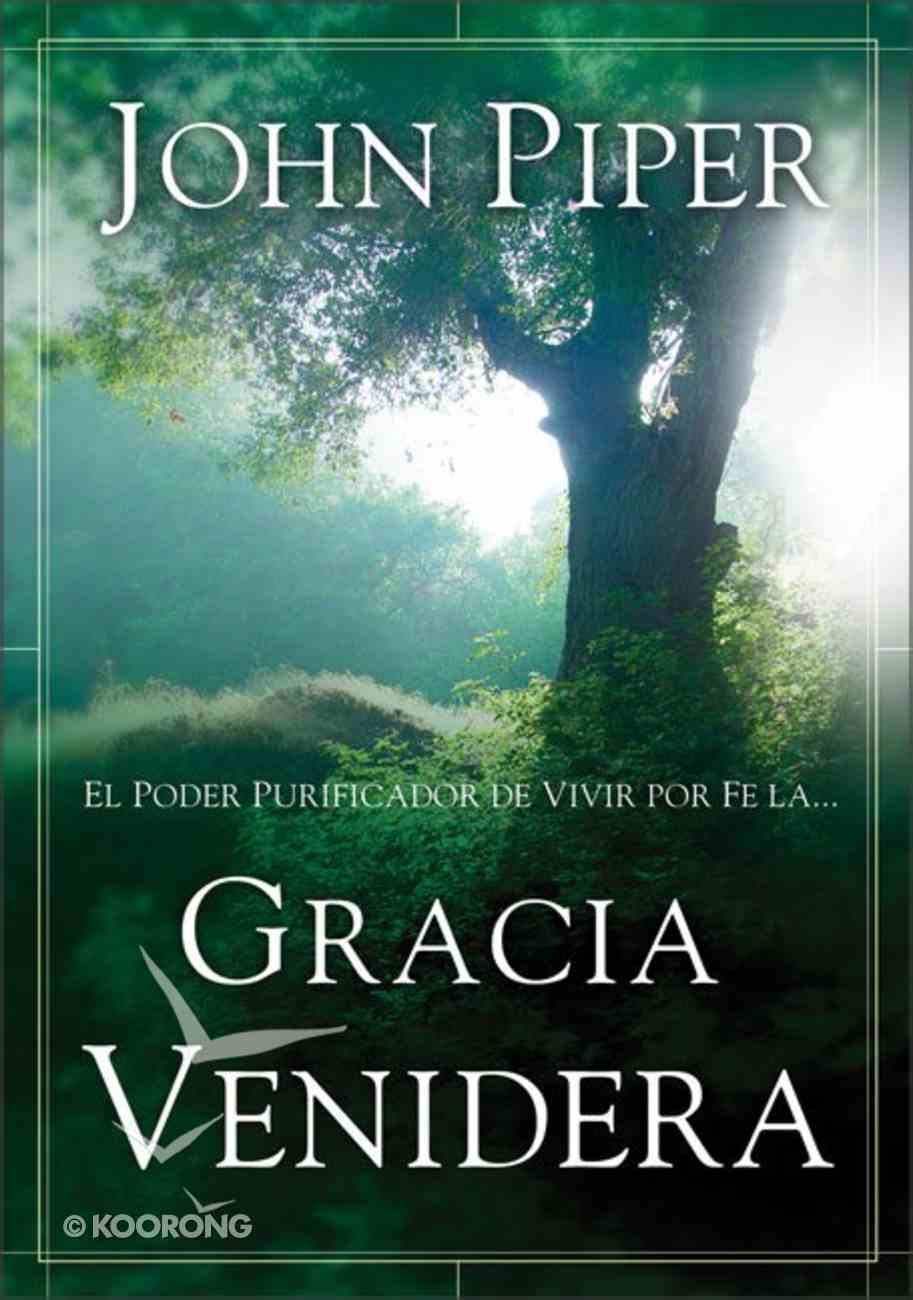 Gracia Venidera (Future Grace) Paperback