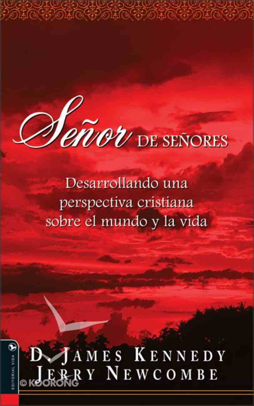 Senor De Senores (Lord Of All) Paperback