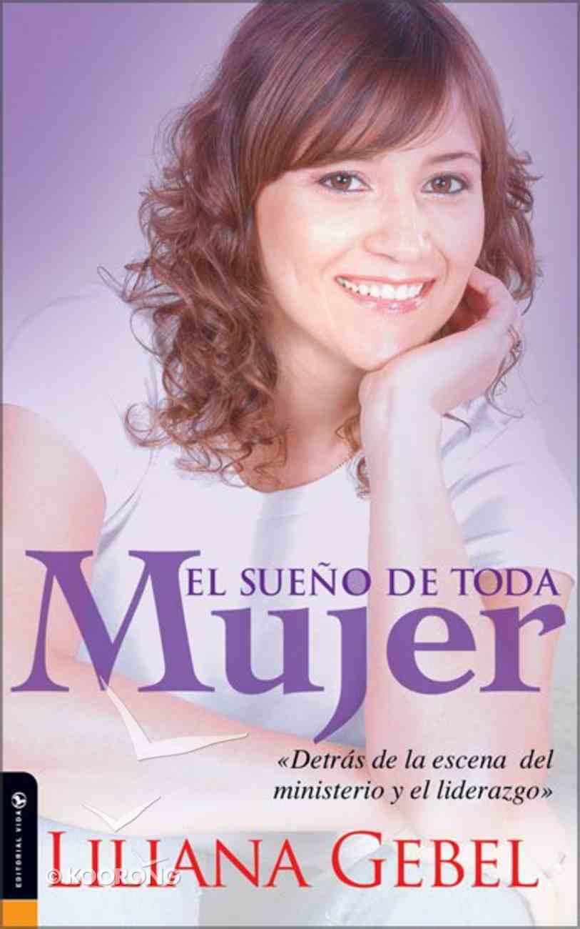 El Sueno De Toda Mujer (Every Woman's Dream) Paperback