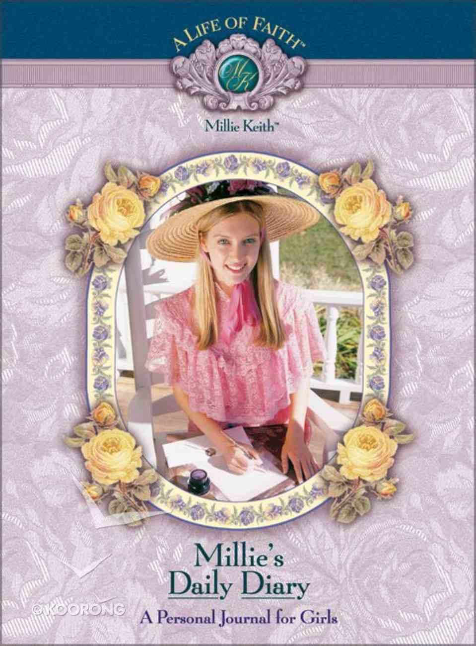 Millie's Daily Diary (Life Of Faith: Millie Keith Series) Hardback