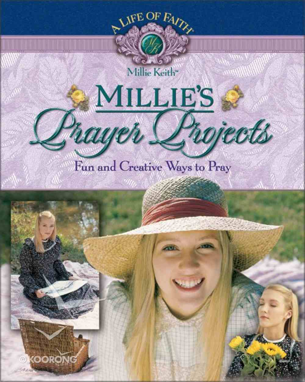 Millie's Prayer Projects (Life Of Faith: Millie Keith Series) Paperback