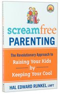 Screamfree Parenting image