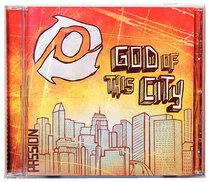 Album Image for 2008 Passion: God of This City - DISC 1