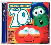 Album Image for Bob and Larry Sing the 70S (Veggie Tales Music Series) - DISC 1