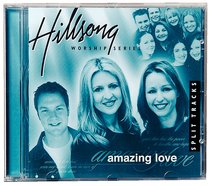 Album Image for Amazing Love Split Trax (#05 in Hillsong Worship Series) - DISC 1