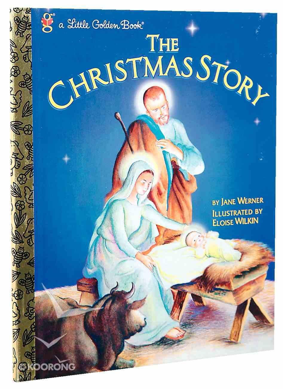 The Christmas Story (Little Golden Book Series) Hardback