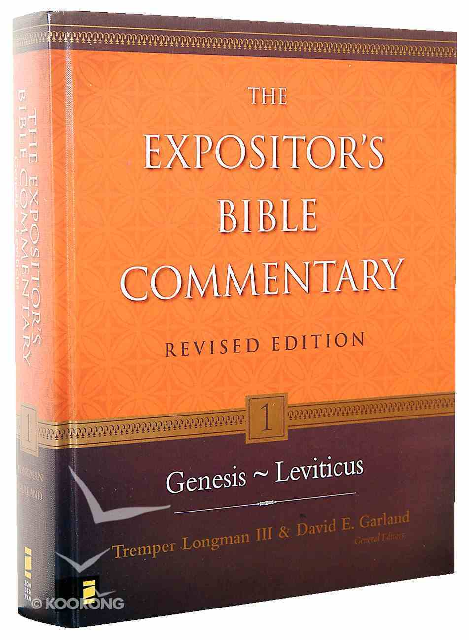 Genesis-Leviticus (#01 in Expositor's Bible Commentary Revised Series) Hardback