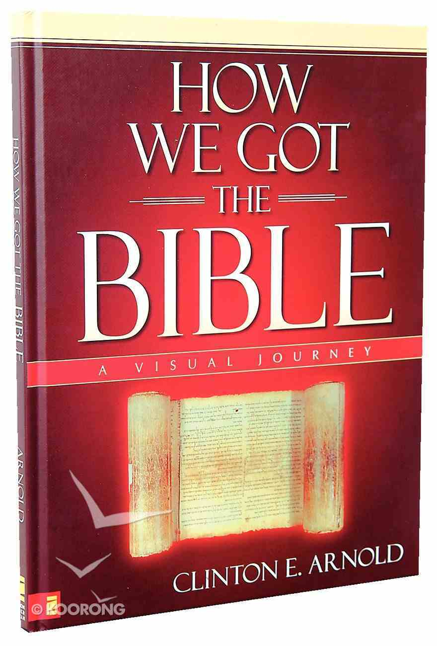 How We Got the Bible (A Visual Experience Series) Hardback