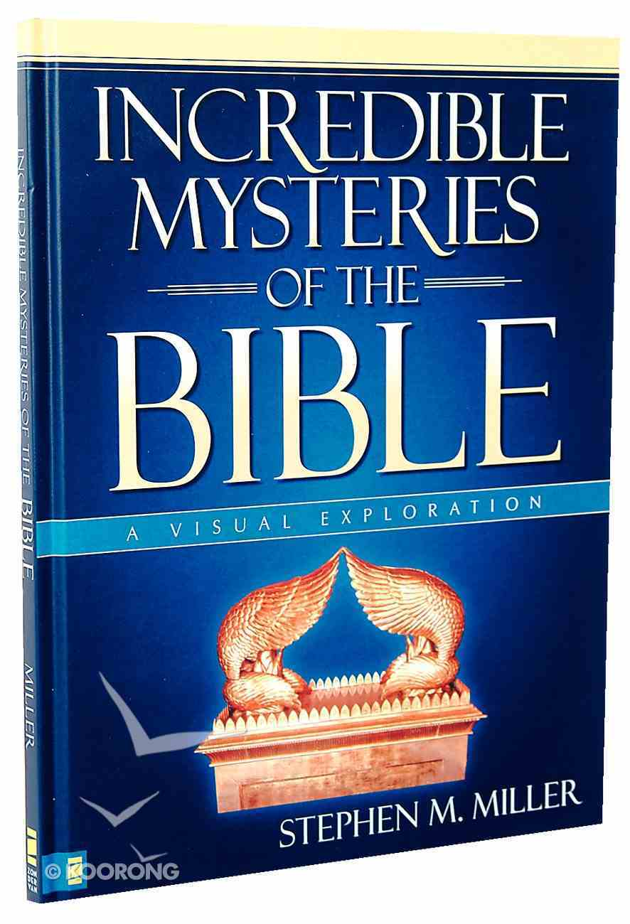 Incredible Mysteries of the Bible (A Visual Experience Series) Hardback